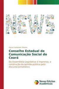Conselho Estadual de Comunicacao Social Do Ceara