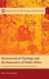 Hermeneutical Theology and the Imperative of Public Ethics