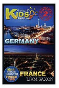 A Smart Kids Guide to Germany and France: A World of Learning at Your Fingertips