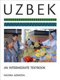 Uzbek: An Intermediate Textbook