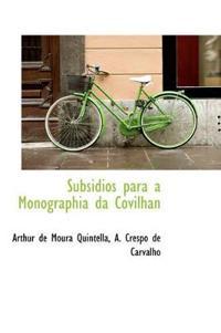 Subsidios Para a Monographia Da Covilhan