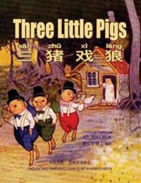 Three Little Pigs (Simplified Chinese): 05 Hanyu Pinyin Paperback Color