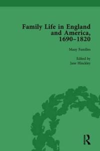 Family Life in England and America, 1690 1820, Vol 1