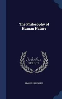 The Philosophy of Human Nature