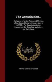 The Constitution...