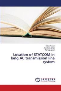 Location of Statcom in Long AC Transmission Line System