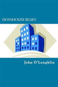 Dosshouse Blues