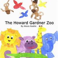 The Howard Gardner Zoo