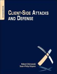 Client-Side Attacks and Defense