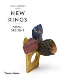 New Rings: 500+ Designs from Around the World