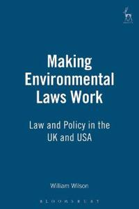 Making Environmental Laws Work
