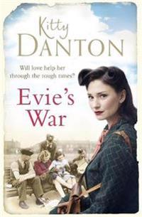 Evies war - a charming and captivating wartime saga