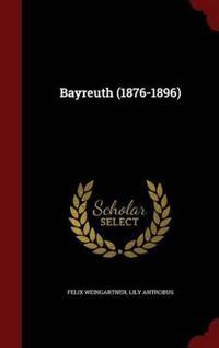 Bayreuth (1876-1896)
