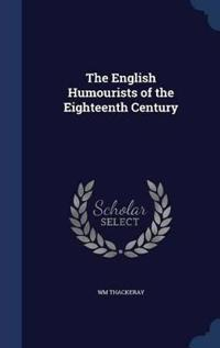 The English Humourists of the Eighteenth Century