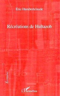 Recreations de hultazob