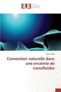 Convection Naturelle Dans Une Enceinte de Nanofluides