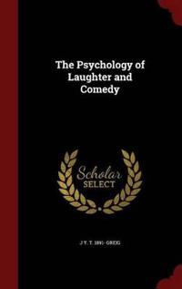 The Psychology of Laughter and Comedy