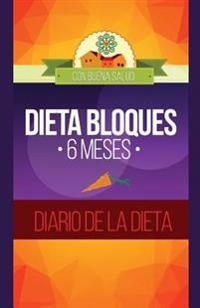 Dieta Bloques: 6 Mesas Diario de La Dieta