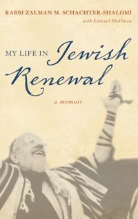 My Life in Jewish Renewal
