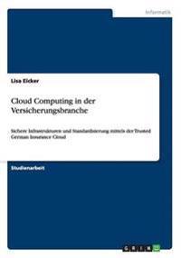 Cloud Computing in Der Versicherungsbranche