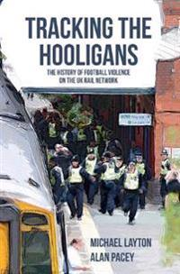 Tracking the Hooligans