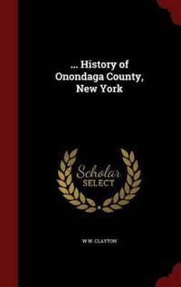 ... History of Onondaga County, New York