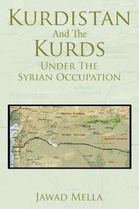 Kurdistan and the Kurds Under the Syrian Occupation
