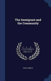 The Immigrant and the Community