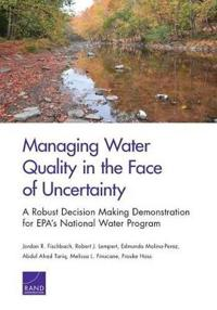 Managing Water Quality in the Face of Uncertainty