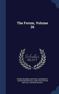 The Forum, Volume 26