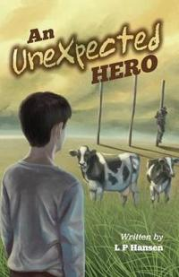An Unexpected Hero
