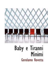 Baby E Tiranni Minimi