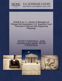 Snitoff (Lee J.) V. Board of Managers of Chicago Bar Association U.S. Supreme Court Transcript of Record with Supporting Pleadings