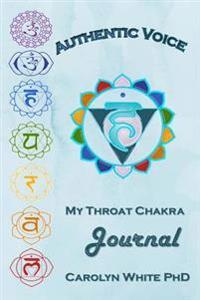 Authentic Voice: My Throat Chakra Journal