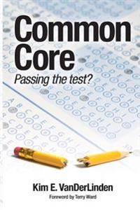 Common Core: Passing the Test?