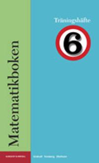 Matematikboken 6 Träningshäfte