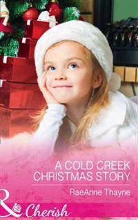 Cold Creek Christmas Story