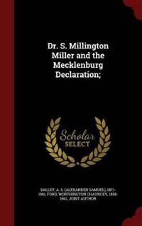 Dr. S. Millington Miller and the Mecklenburg Declaration;