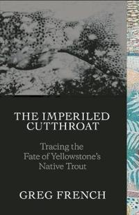 The Imperiled Cutthroat