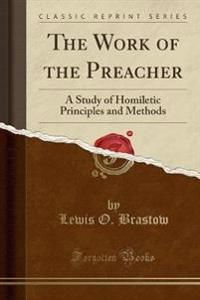 The Work of the Preacher