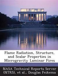 Flame Radiation, Structure, and Scalar Properties in Microgravity Laminar Fires