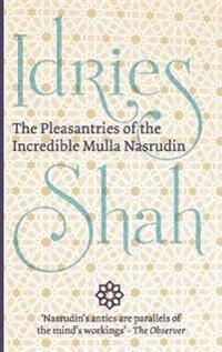 Pleasantries of the Incredible Mulla Nasrudin