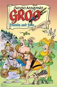 Groo: Friends and Foes, Volume 3