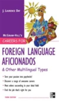 Careers for Foreign Language Aficionados & Other Multilingual Types