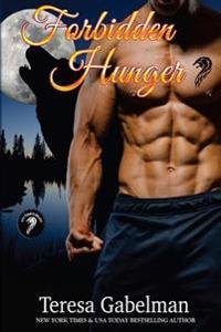 Forbidden Hunger (Lee County Wolves) Book #1
