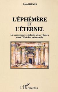 Ephemere et l'eternel