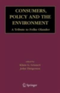 Consumers, Policy and the Environment A Tribute to Folke Oelander