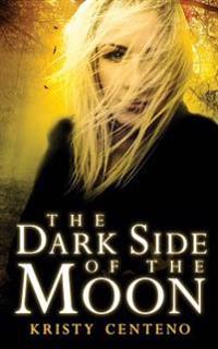 Dark Side of the Moon: A Secrets of the Moon Novel