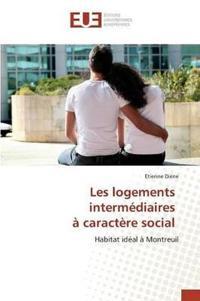 Les Logements Interm diaires   Caract re Social
