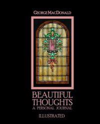 Beautiful Thoughts: A Personal Journal